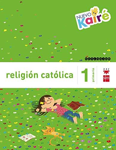 Religión católica. 1 Primaria. Nuevo Kairé -