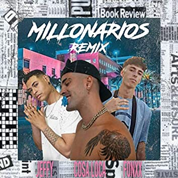 Millonarios (Remix)