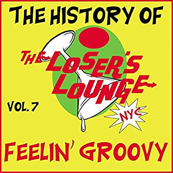 The History of the Loser's Lounge, Vol. 7: Love Me Like a Rock