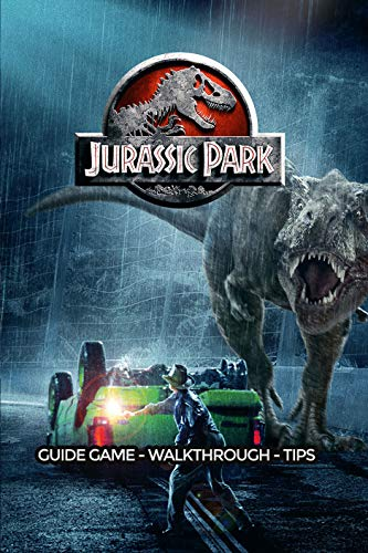 Jurassic World Evolution Game Guide. Tips, Tricks and Walkthrough (English Edition)