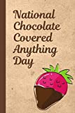 National Chocolate Covered Anything Day: December 16th   Cake   Confection   Sweet Treats   Strawberries   Fondue   Fountain   Bacon   Jalapeno's   Pretzels