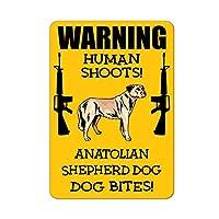 アナトリアの羊飼い犬犬は、楽しい目新しい金属サインを撃ちます