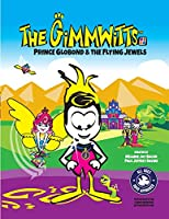 PAPERBACK - The Gimmwitts (The Big Book): Prince Globond &The Flying Jewels