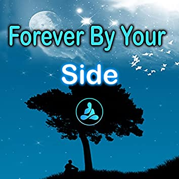 Forever By Your Side