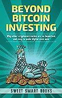 Beyond Bitcoin Investing