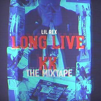 LONG LIVE KK