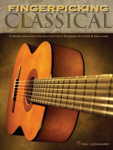 Fingerpicking Classical Songbook: 15 Songs Arranged for Solo Guitar in Standard Notation & Tab (GUITARE)