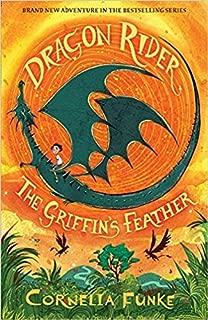 [By Cornelia Funke ] Dragon Rider #2: The Griffin's Feather (Paperback)【2018】by Cornelia Funke (Author) (Paperback)
