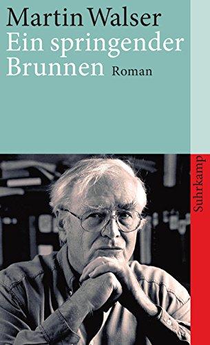 Ein springender Brunnen: Roman