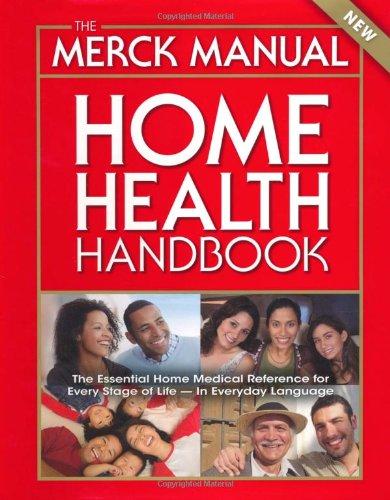 The Merck Manual Home Health Handbook: Third Home Edition
