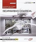 Cuaderno del alumno. Escaparatismo comercial (MF0504_3). Certificados de profesionalidad. Implantación y animación de espacios comerciales (COMP0108)