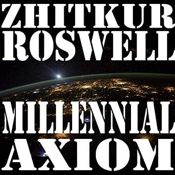 Millennial Axiom