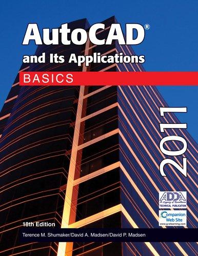AutoCAD and Its Applications Basics 2011
