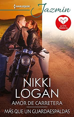 Amor de carretera y Más que un guardaespaldas de Nikki Logan
