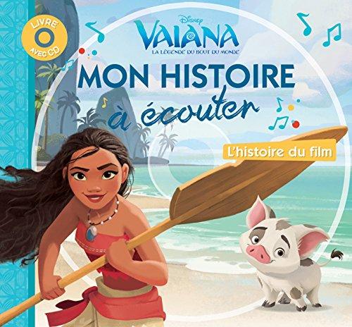 Disney - Vaiana - Mon Histoire à Écouter