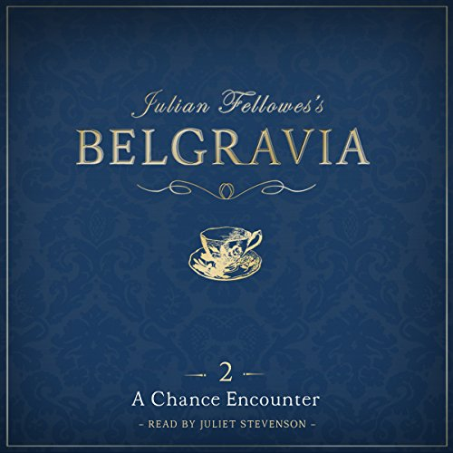 Julian Fellowes's Belgravia Episode 2 cover art