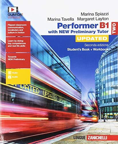 Performer B1. Updated with new preliminary tutor. Per le Scuole superiori. Con espansione online: 2