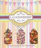 La confiserie - Petites douceurs d'antan