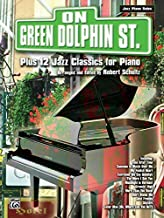 [On Green Dolphin Street Plus 12 Jazz Classics for Piano] [Author: x] [January, 2002]