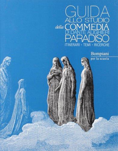 La Commedia. Paradiso. Con Guida