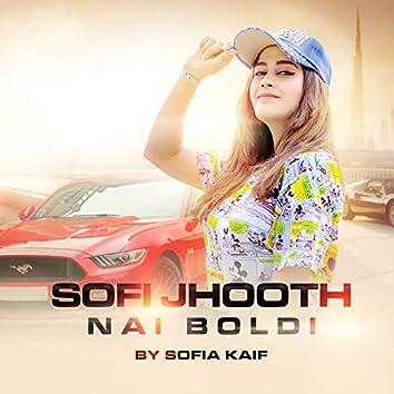 Sofi Jhooth Nai Boldi