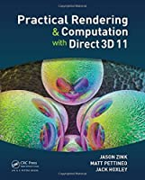 Practical Rendering and Computation with Direct3D 11 by Jason Zink Matt Pettineo Jack Hoxley(2011-07-27)