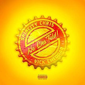 No Lies Told (feat. Vick Cheddar)