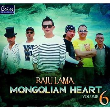 Raju Lama Mongolian Heart, Vol. 6