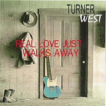 Real Love Just Walks Away (2021 Remaster)