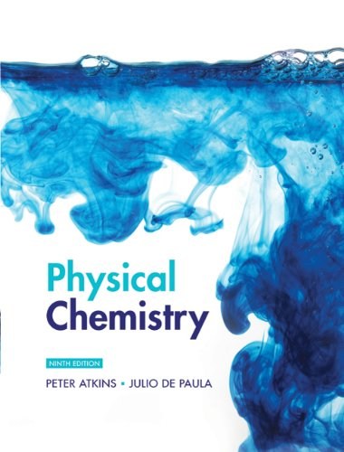 Compare Textbook Prices for Physical Chemistry 9th Edition ISBN 9781429218122 by Atkins, Peter
