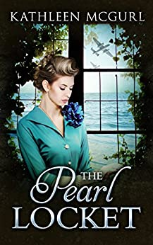 The Pearl Locket: A page-turning saga that will have you hooked (English Edition) par [Kathleen McGurl]