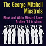 Meet The Minstrels: Ring up the Curtain/Ring, Ring de Banjo!/When the Saints go Marching in/Chicago/You made me Love you/Mister Gallagher and Mister Shean/Put your Arms Around me Honey/Down Where the Swanee River flows/When the Saints go Marching in