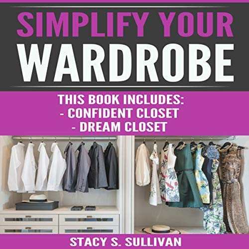 Simplify Your Wardrobe audiobook cover art
