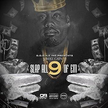 Slap All 9 of 'Em (Single)