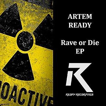 Rave or Die EP
