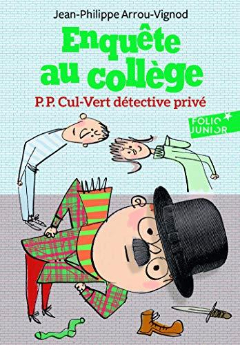Enquête au collège - 3. P.P. Cul-Vert détective privé - Folio Junior - A partir de 9 ans