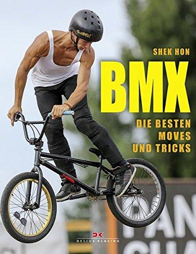 BMX: Die besten Moves und Tricks