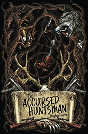 The Accursed Huntsman
