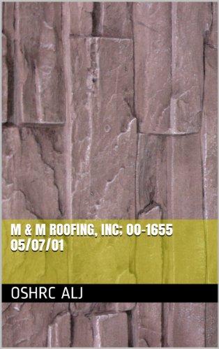 M & M Roofing, Inc; 00-1655  05/07/01 (English Edition)