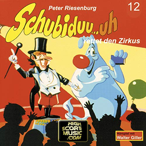 Couverture de Schubiduu...uh - rettet den Zirkus