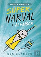 Super-Narval e Alfaísca (Portuguese Edition)
