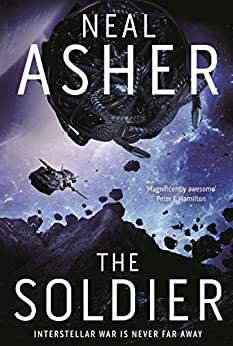 The Soldier: The Rise of the Jain 1 by [Neal Asher]