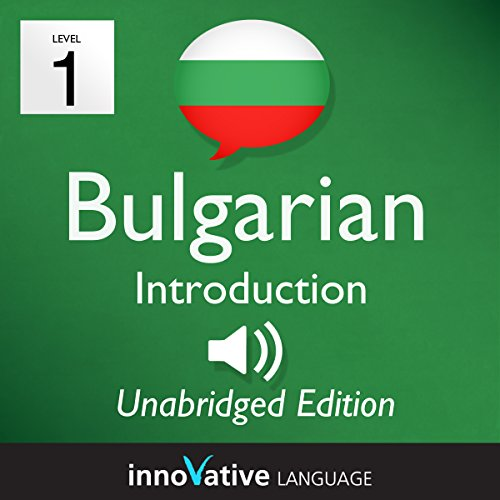 Learn Bulgarian - Level 1 Introduction to Bulgarian Volume 1, Lessons 1-25 audiobook cover art
