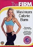Maximum Calorie Burn (The Firm)...