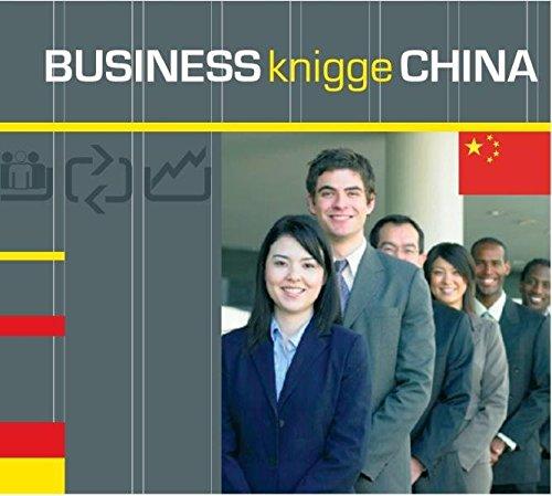 Express-Wissen - Business Knigge China (Express-Wissen / Von Experten für Experten: praxisnah – mobil – schnell – auf den Punkt.)