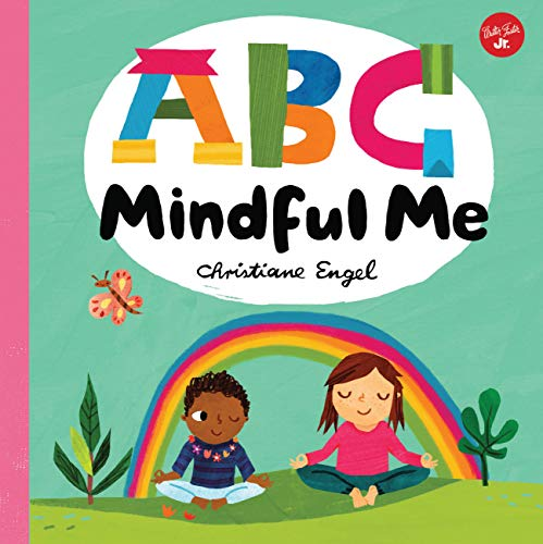 ABC for Me: ABC Mindful Me: ABCs for a happy, healthy mind & body (ABC for Me, 4)