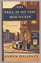 GO TELL IT ON THE MOUNTAIN By JAMES BALDWIN (nice)