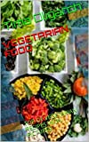 VEGETARIAN FOOD: TOP OF VEGETARIAN RECIPES WITH PICTURES (ALL RECIPES)