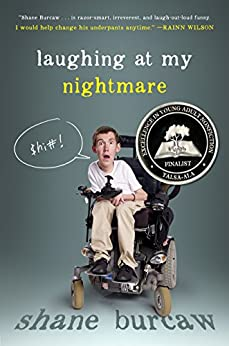 Laughing at My Nightmare by [Shane Burcaw]