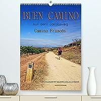 Buen Camino - Auf dem Jakobsweg - Camino Francés (Premium, hochwertiger DIN A2 Wandkalender 2022, Kunstdruck in Hochglanz): Der Jakobsweg - endlos lang und beschwerlich, aber auch ein Weg der Kraft und Zuversicht. (Monatskalender, 14 Seiten )